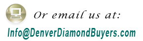 Email Denver Diamond Buyers
